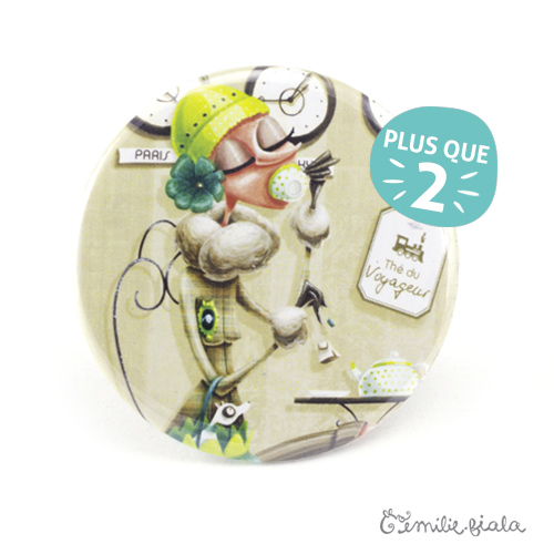 Gros badge Tea Time face Emilie Fiala-plus que 2