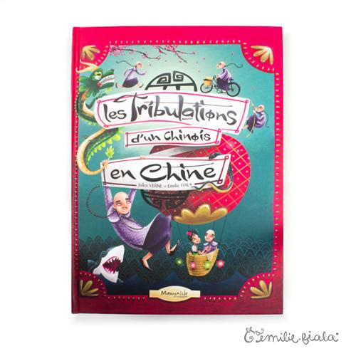 Les Tribulations d'un Chinois en Chine couverture Emilie Fiala